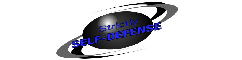 Strictly SELF-DEFENSE