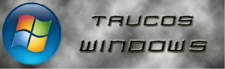 TRUCOS WINDOWS