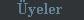 Üye Listesi