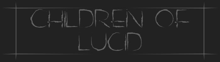 Children of Lucid