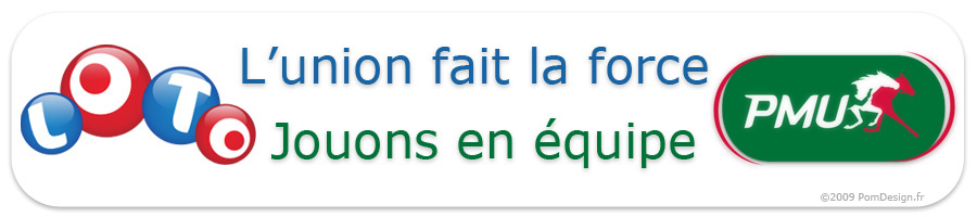 LOTO EUROMILLIONS LOTTO PMU EN EQUIPE - GROUPEMENTS DE JOUEURS