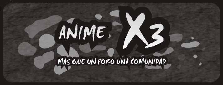 Anime X3