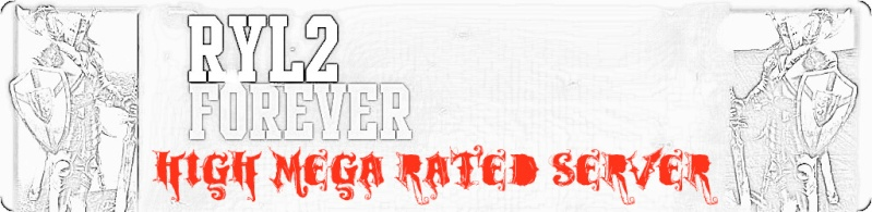 RYL2 Forever (High Mega Rated Sever)