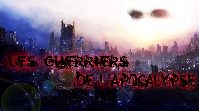 les Guerriers de l'Apocalypse